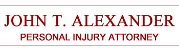 John T Alexander - Personal Injury Attorney